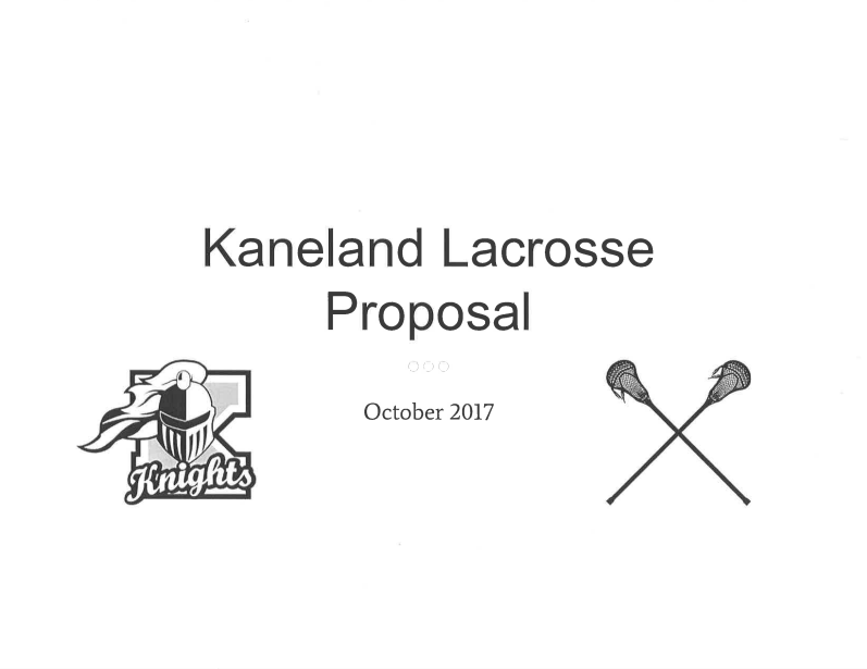 Athletic Director Peter Goff and Principal Jill Maras presented the Lacrosse Proposal on Monday night during the Board Meeting. Goff, Maras, lacrosse players and their parents are in support for the Lacrosse Club becoming an official KHS sport.